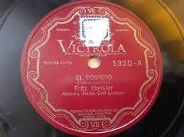 FRITZ KREISLER Victrola 1320 VIOLIN 78rpm EL ROSARIO / COMO UNA ROSA EX |  eBay