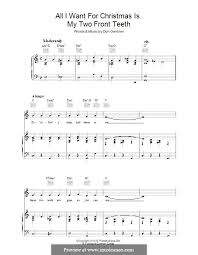 all i want for christmas is my two front teeth sheet music all i want for christmas is my two front teeth by d gardner on