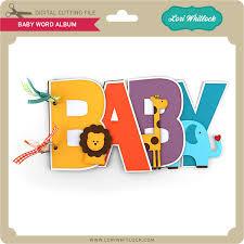 Album Word Baby Word Album Lori Whitlocks Svg Shop