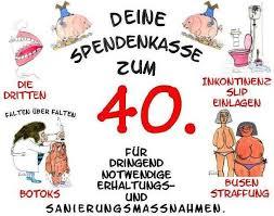 40 Geburtstag Spruche Lustig Kurz