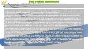 find invoice price how to find a vehicle invoice price youtube