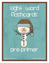 Pre Primer Snowman Theme Sight Words Flash Cards Have
