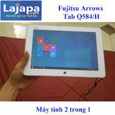 Xả Kho 3 Ngày] máy tính bảng Laptop 2in1 Fujitsu Arrows Tab Q584 H Màn Hình