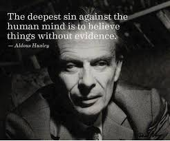 Some words from Aldous Huxley, the author of Brave New World ... via Relatably.com