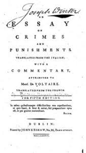 an essay on crimes and punishments voltaire cesare beccaria  an essay on crimes and punishments