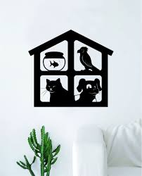 Pet House Fish Bird Cat Dog Wall Decal Sticker Vinyl Art Bedroom Room Home Decor Quote Inspirational Animals Vet Adopt Shelter Nursery Kids