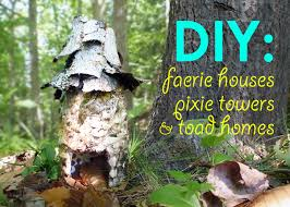 diy make garden faerie houses pixie towers and toad homes from reclaimed materials