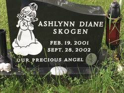 Ashlyn Diane Skogen (2001-2002) - Find A Grave Memorial