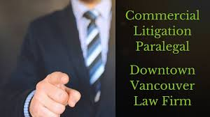 Hiring Commercial Litigation Paralegal Downtown Vancouver