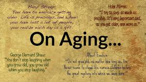 Famous Quotes About Aging 24 Inspirational Quotes for Aging Gracefully Midlife Boulevard 1