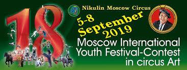 Risultati immagini per MOSCOW YOUTH FESTIVAL-CONTEST IN CIRCUS ARTS 2019