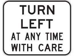 Image result for turn left with care