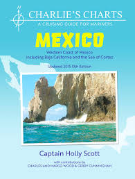 Charlies Charts Western Coast Of Mexico And Baja Holly