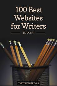 good jobs for writers top places to paid blogging jobs best ideas  best ideas about writers writing tips creative the 100 best websites for writers in 2016
