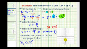 ex 2 given linear equation in standard form write in slope intercept form to graph
