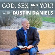 God, Sex & You! with Dustin Daniels – Podcast – Podtail