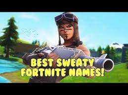 If you are a sweaty tryhard that plays fortnite, then there is a good chance your gamertag includes this: Best Cool Sweaty Fortnite Names Not Used 2020 Youtube