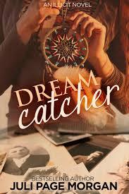 Dream Catcher Novel 100 best My Books Dream Catcher Illicit Series Book Three 89