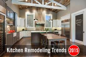 Top Kitchen Top Kitchen Remodeling Trends For 2016 Best 2016 Kitchen Trends