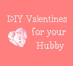 Valentines Day Ideas For Husband Diy