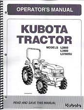 kubota tractor manual kubota l2800 l3400 l3700su tractor operator manual