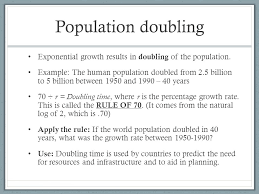 population doubling exponential growth results in doubling of the population