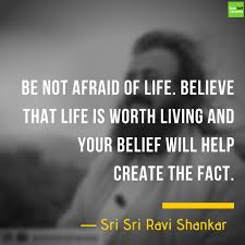 The Art Of Living Quotes Words By Sri Sri Ravi Shankar