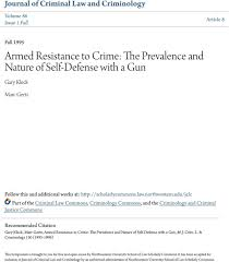 Armed Resistance To Crime The Prevalence And Nature Of Self Defense