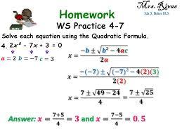 ws practice 4 7 mrs rivas ida s baker h s solve each equation using the quadratic formula