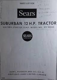 Sears Ss 12 Suburban 1967 Super 12 Lawn Garden Tractor Parts