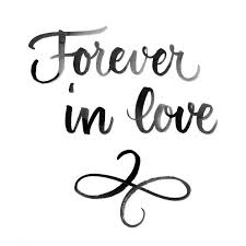 Forever In Love Quotes Gorgeous Wedding Quotes Forever In Love Calligraphy By Juliana Moore