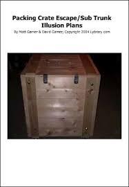 packing crate furniture. Packing Crate Escape Or Sub-Trunk Illusions Plan By Matt Garner \u0026 David Furniture
