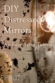 Best 25+ Distressed mirror ideas on Pinterest | Antiqued mirror ...