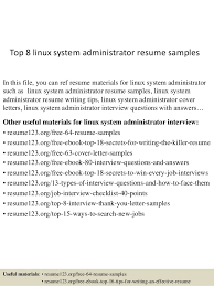 Top 8 linux system administrator resume samples In this file, you can ref  resume materials ...