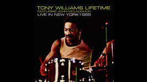 Tony Williams Lifetime - To Whom It May ...