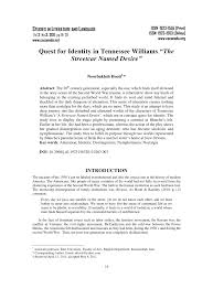 "quest for identity in tennessee williams ""the streetcar d  quest for identity in tennessee williams ""the streetcar d desire"" pdf available"