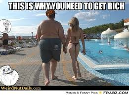This is why you need to get rich... - Odd couple Meme Generator ... via Relatably.com