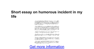 short essay on humorous incident in my life google docs