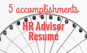 5 Accomplishments To Make Your Hr Advisor Resume Stand Out | Resume ...