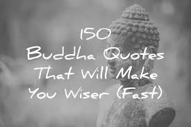 Quotes By Buddha New 48 Buddha Quotes That Will Make You Wiser Fast