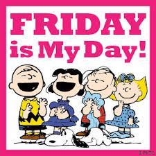 Η Παρασκευή είναι η μέρα μας...