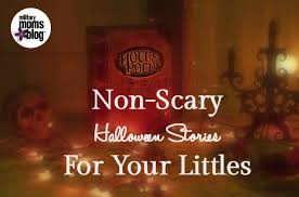 non scary halloween stories for your littles