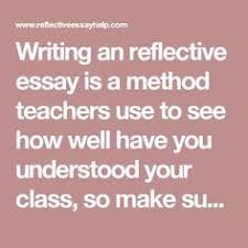 use this reflective essay outline to get your paper started  writing an reflective essay is a method teachers use to see how well have you understood