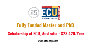 academic works ecu fully funded master and phd scholarship at ecu australia asean