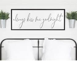 always kiss me goodnight sign bedroom