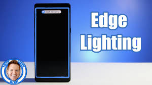 What Is S9 Edge Lighting Edge Lighting Notification Tutorial For Galaxy S8 S8 Note 8