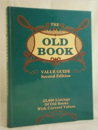 the old book value guide 25 000 listings of old books with cur values collector books 9780891454250 amazon books