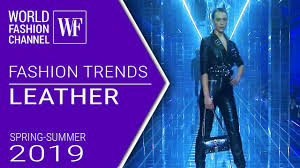 <b>Leather</b> | Fashion trends <b>spring</b>-summer <b>2019</b> - YouTube