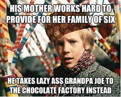 Just realized Grandpa Joe was a Scumbag Steve : pikdit via Relatably.com