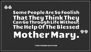 Quotes About Being Blessed 47 Awesome Quote About The BVM
